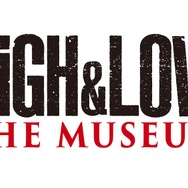 「HiGH&LOW THE MUSEUM」