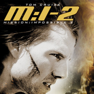 『M:i:II』(C)PARAMOUNT PICTURES. ALL RIGHTS RESERVED.