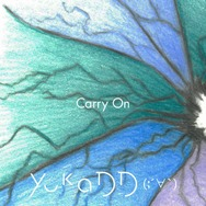 yukaDD(;´∀`)の「Carry On」